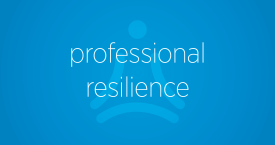 Professional Resilience