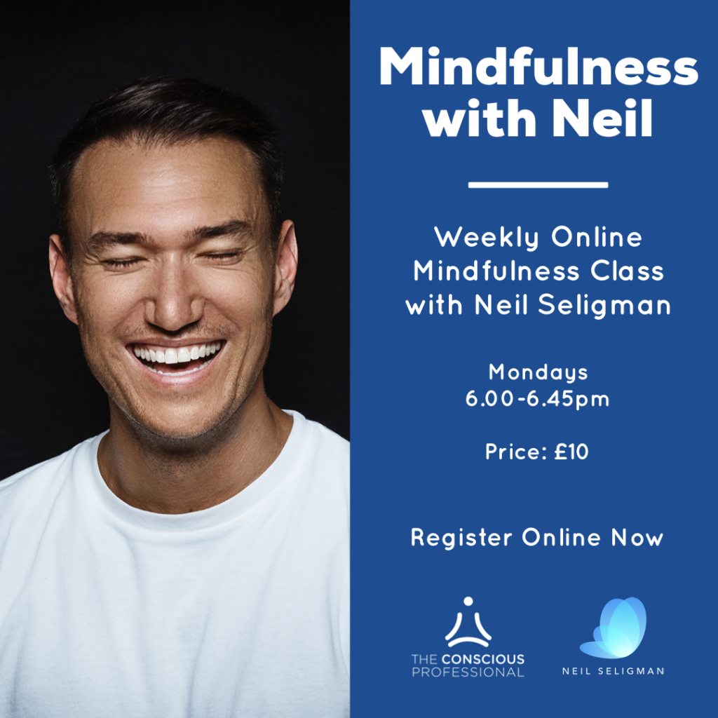 Mindfulness with Neil - Weekly Mindfulness Class with Neil Seligman